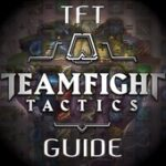 Teamfight Tactics TFT Guide for League of Legends